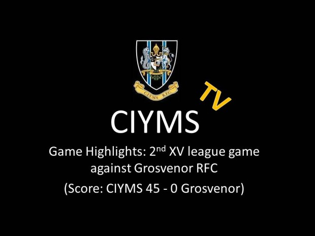 CIYMS TV: Match Highlights – 2nds victory over Grosvenor